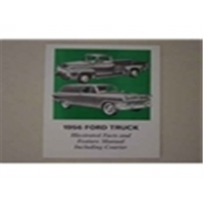 1956 FORD TRUCK ILL. FACTS/FEATURES MANUAL