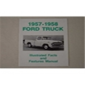 1957-58 FORD TRK ILL. FACTS/FEATURES MANUAL