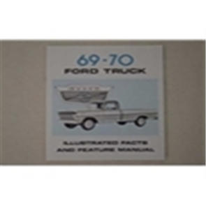 1969-70 FORD TRK ILL. FACTS/FEATURES MANUAL