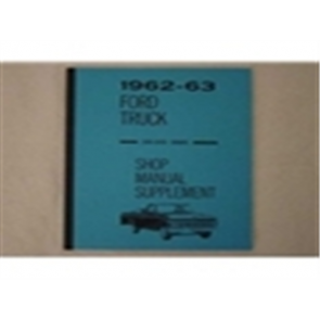 1962 - 63 FORD TRUCK SHOP MANUAL - SUPPLEMENT
