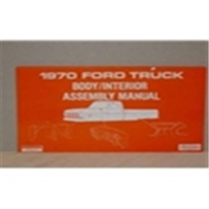 1970 FORD TRUCK BODY/INT. ASSY.MANUAL